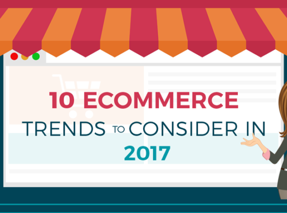 Ecommerce Trends to Consider In 2017