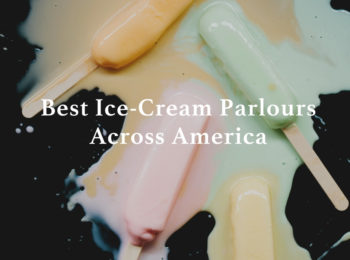 Best Ice-Cream Parlours Across America